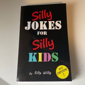 Silly jokes for silly kids book novel for kids youth and adults to laugh